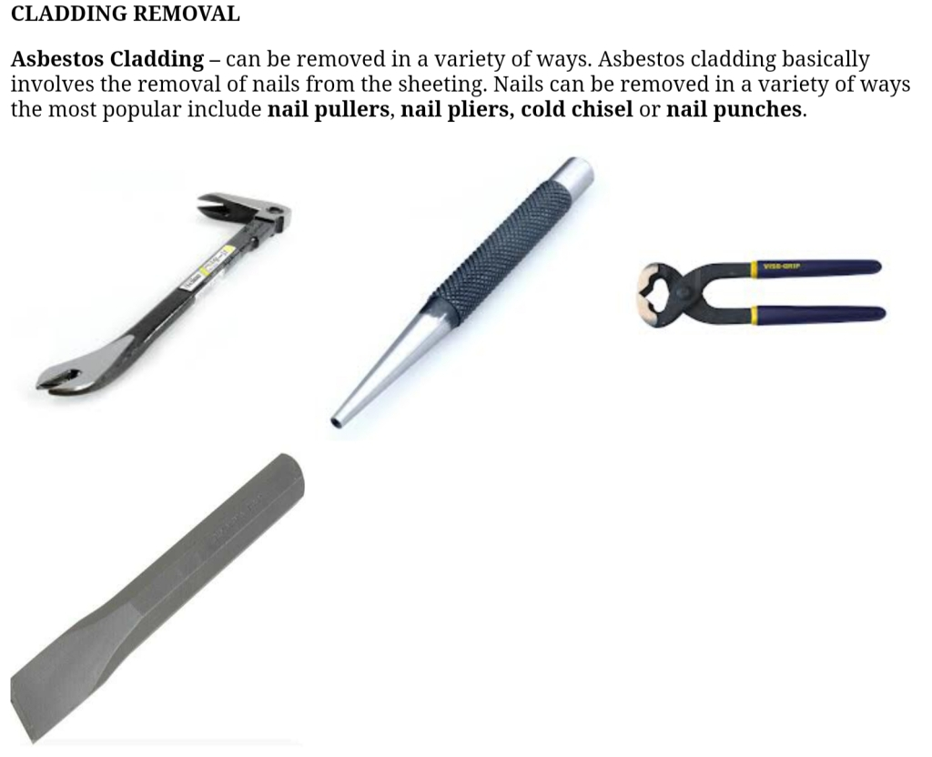 Asbestos cladding removal tools.